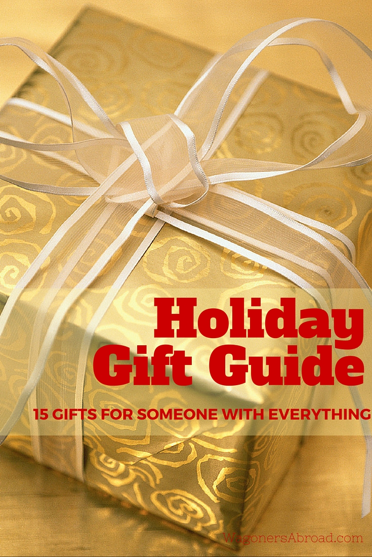 Creative Holiday Gift Guide. 15 Gifts for someone who has everything. Read more on WagonersAbroad.com