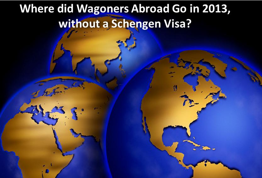 Wagoners Abroad 2013 Travel no Schengen Visa