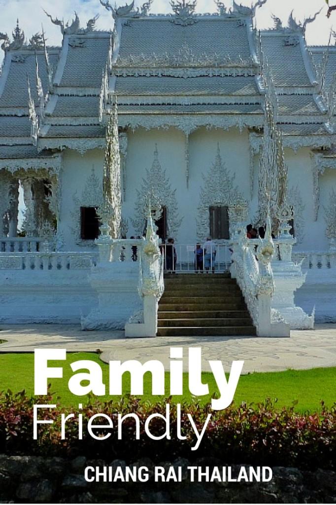 Family Friendly Chiang Rai