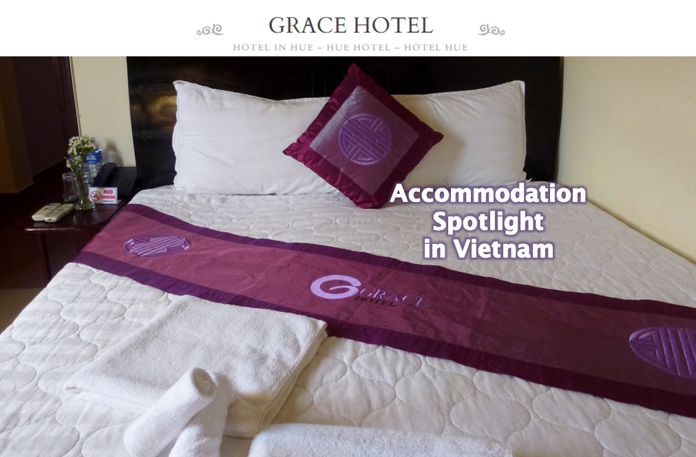 Grace Hotel Hue Vietnam Accommodation Review