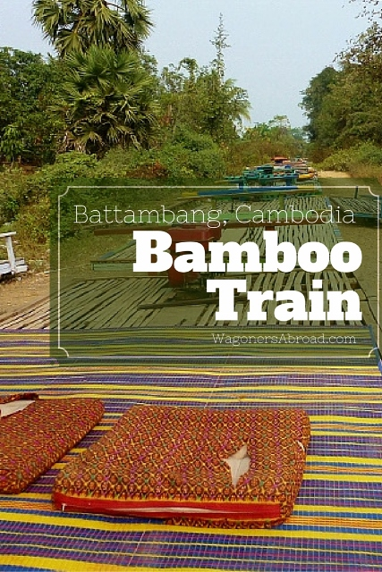 Battambang Cambodia  city photos gallery : ... And Ride The Bamboo Train In Battambang Cambodia! Wagoners Abroad