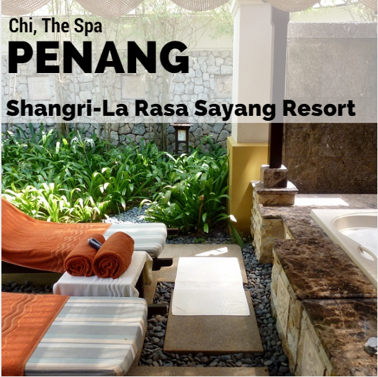 Chi Spa at Shangri-La Penang