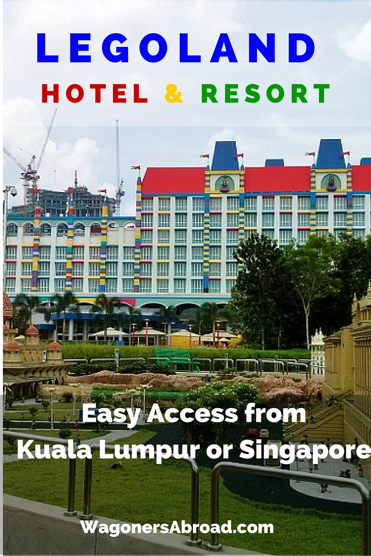 Easy Access to Legoland Malaysia from Kuala Lumpur or Singapore. Read more on WagonersAbroad.com