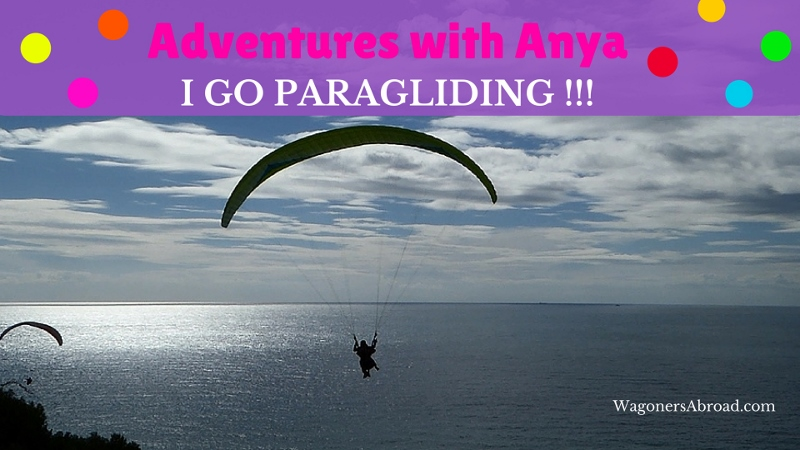 Adventures with Anya - The best place to go Paragliding in Spain. Read more on WagonersAbroad.com or watch the video on YouTube