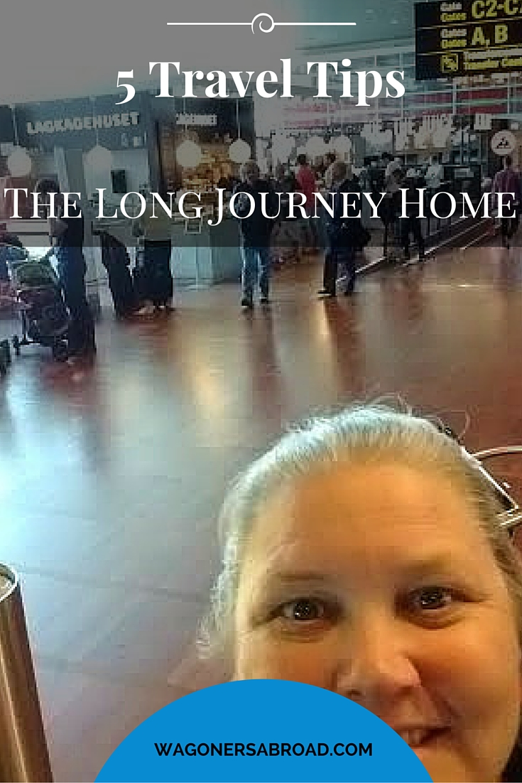 5 travel tips and the long journey home