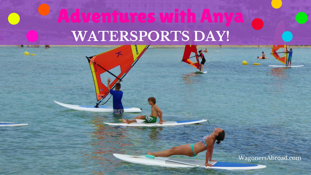 Adventures with Anya Watersports Day with Watersports Mallorca. SUP yoga and a trip on a catamaran. Read more on WagonersAbroad.com