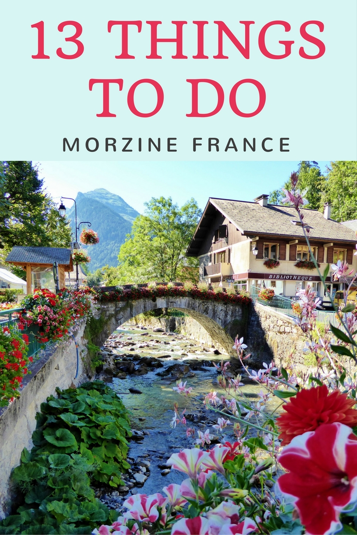 13 Things To Do Morzine France. This was 1 week of our 8 week Summer Road Trip in Spain and France. Read more on WagonersAbroad.com
