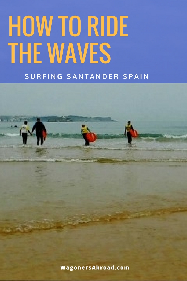 How to ride the waves surfing Santander Spain. Read more on WagonersAbroad.com