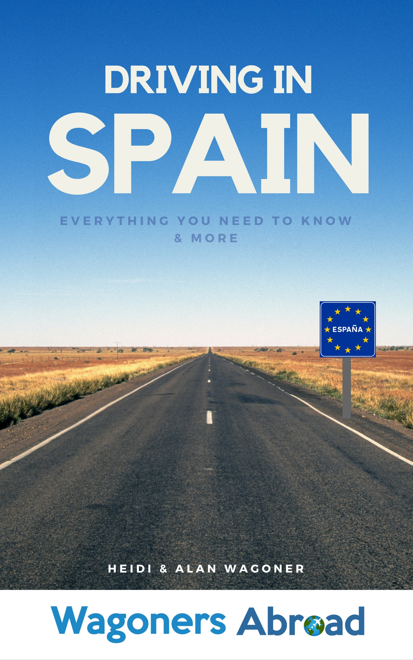 Driving in Spain - Everything you need to know & more ...