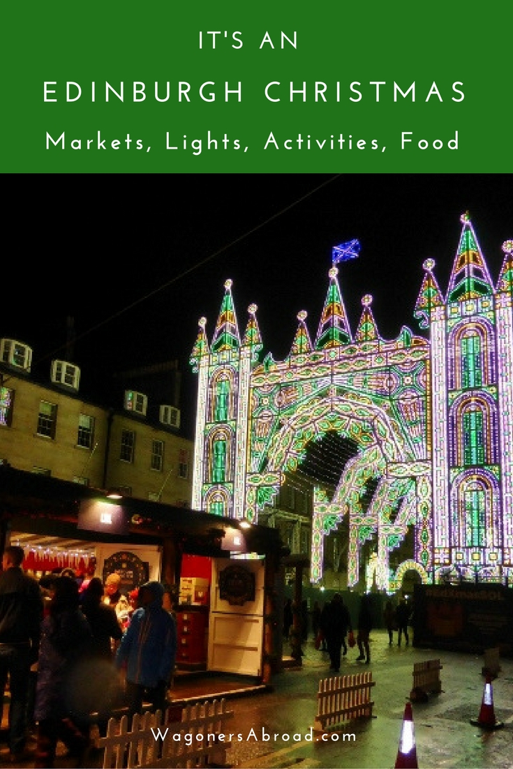 It 39 S An Edinburgh Christmas In Photos Wagoners Abroad Wagoners Abroad