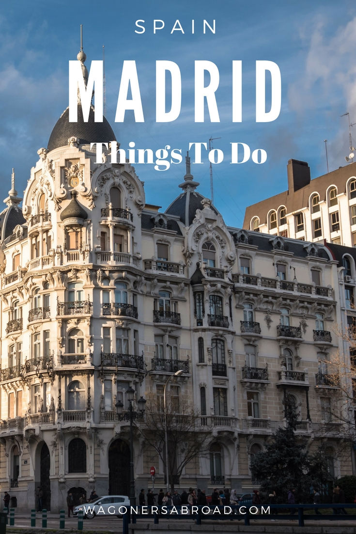 Things To Do In Madrid With Kids Explore Spain Wagoners